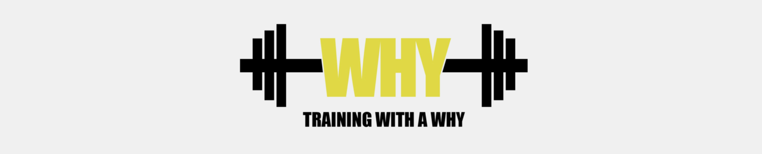 "Training With a ""Why?"""