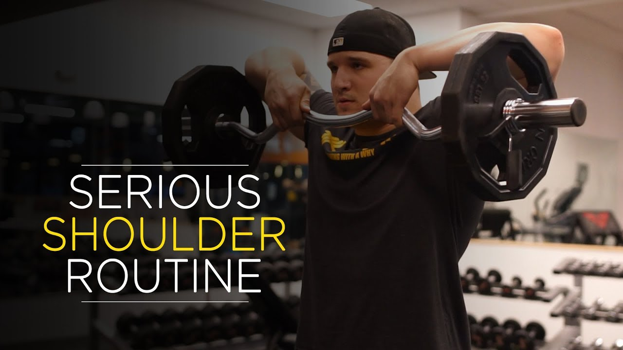 SERIOUS SHOULDER ROUTINE YouTube Video